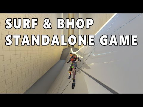 SURF & BHOP STANDALONE GAME - MADE IN UNITY