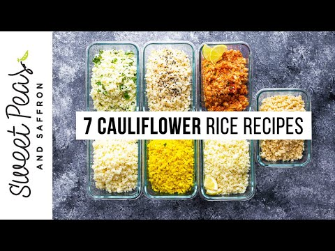 How to Make Cauliflower Rice + SEVEN flavors!