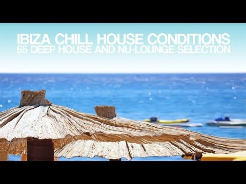 Tune - Loose Culture - Ibiza Chill House Conditions