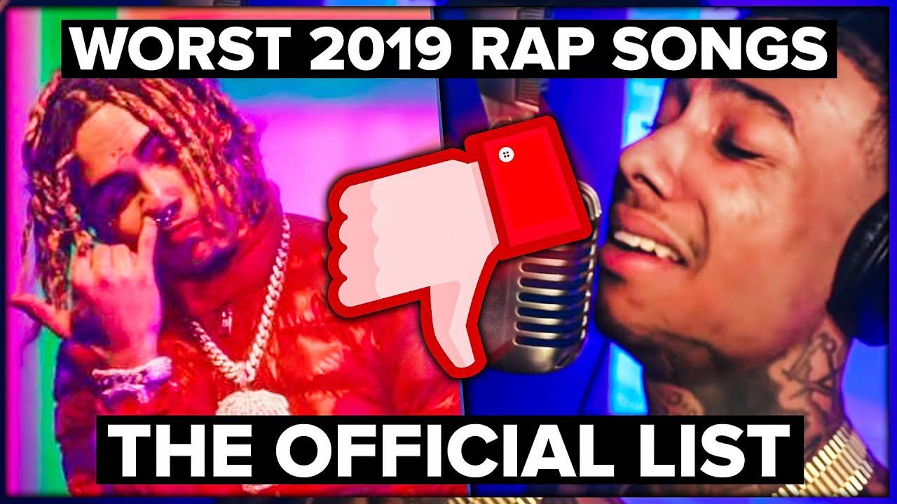 Worst Rap Songs of 2019