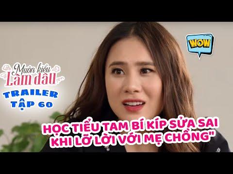 Muôn Kiểu Làm Dâu -Trailer Tập 60 | Phim Mẹ chồng nàng dâu -  Phim Việt Nam Mới Nhất 2019 - Phim HTV