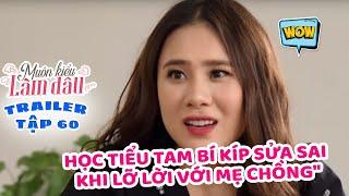 Muôn Kiểu Làm Dâu -Trailer Tập 60 - Phim Mẹ chồng nàng dâu -  Phim Việt Nam Mới Nhất 2019 - Phim HTV