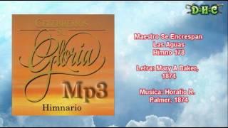 Maestro Se Encrespan Las Aguas - Himnario Celebremos su gloria