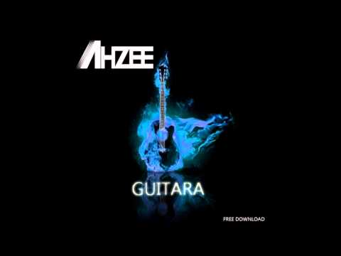 Ahzee - Guitara (Original Mix)