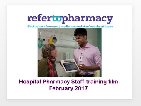 Refer-to-Pharmacy hospital pharmacy training film February 2017