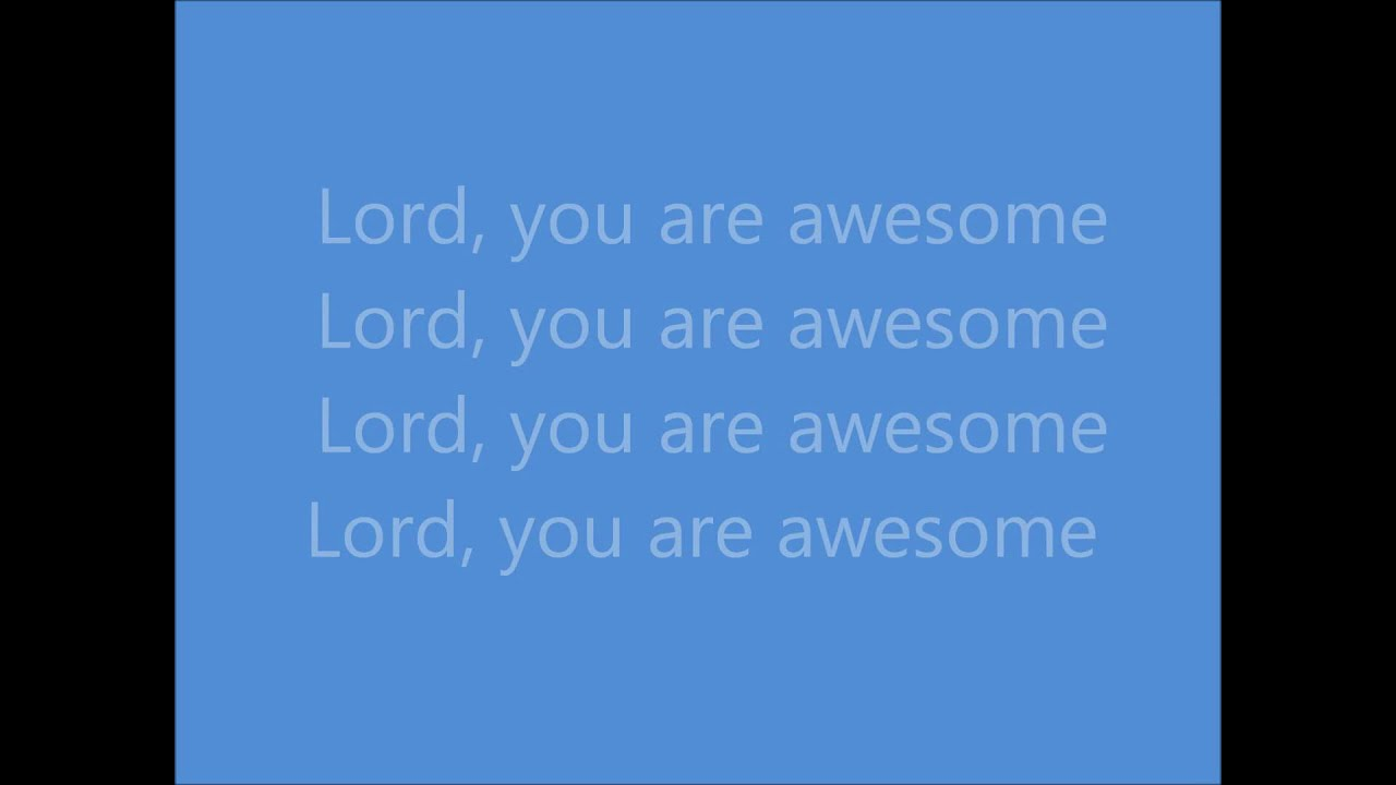 awesome-lord-you-are-william-murphy-lyrics-hornfrog1210