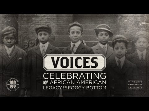 Voices: Celebrating the African American Legacy in Foggy Bottom