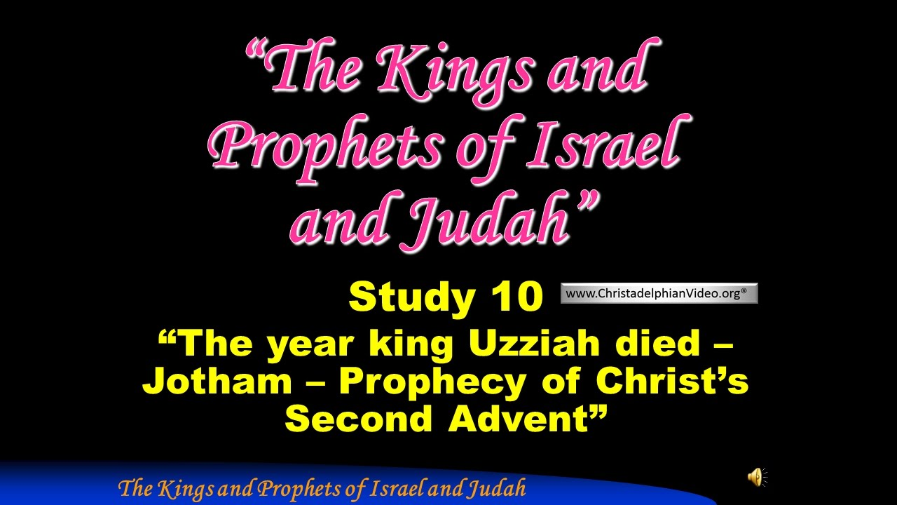 study 10 the year king uzziah died jotham prophecy of. Black Bedroom Furniture Sets. Home Design Ideas