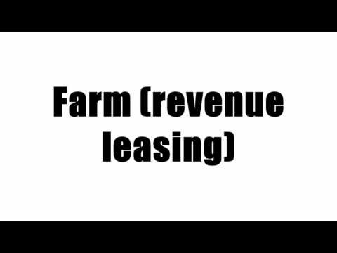 Farm (revenue leasing)