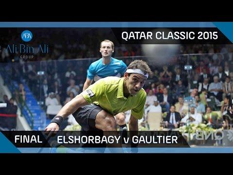 Squash: Qatar Classic 2015 - Men\'s Final Highlights: Elshorbagy v Gaultier