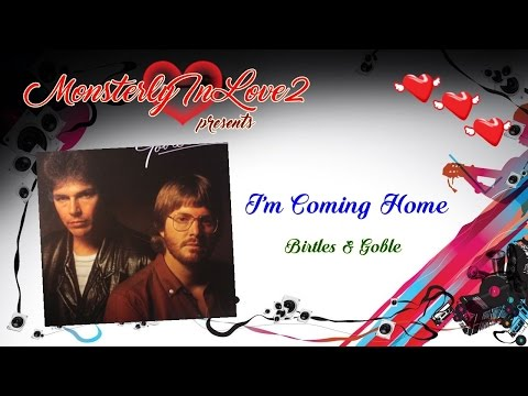 Birtles & Goble - I'm Coming Home (1979)