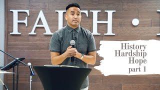 History, Hardship & Hope (Part 1) | HD Church