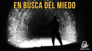 EN BUSCA DEL MIEDO (HISTORIAS DE TERROR)