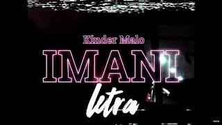Kinder Malo - Imani (LETRA)