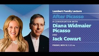 Lambert Family Lecture   After Picasso: A Conversation with Diana Widmaier Picasso and Jack Cowart