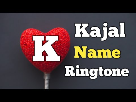 Name Ringtone - Kajal Call [Sani Release]