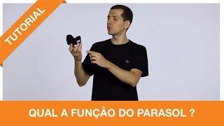 Tutoriais Foco Filmes - Qual a função do parasol?