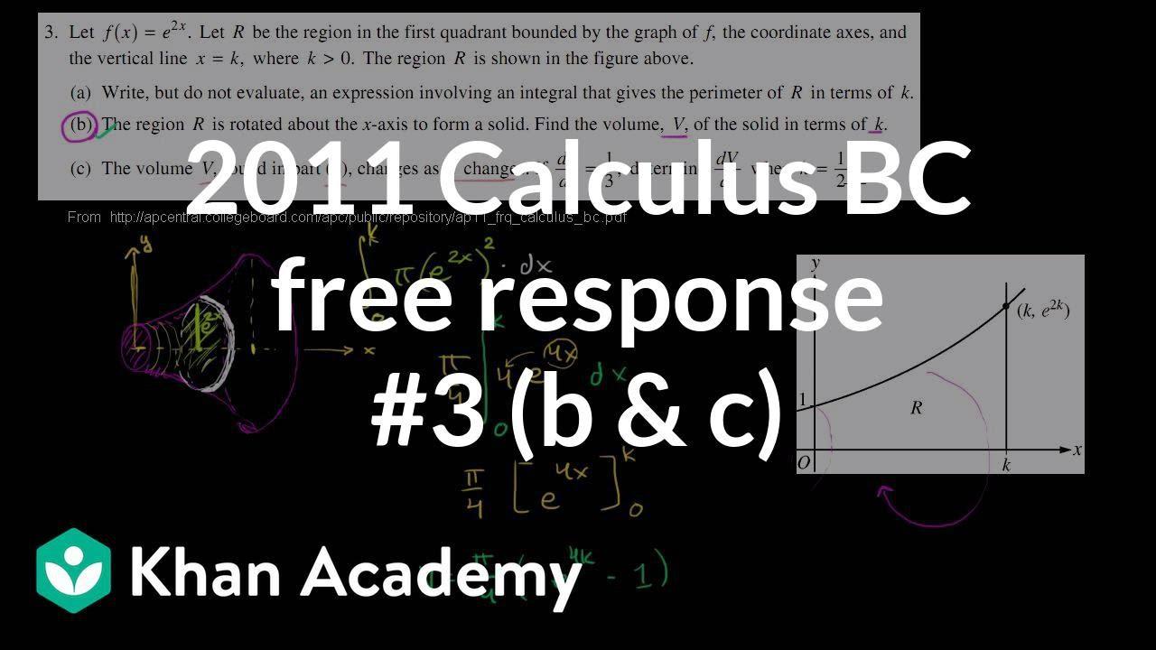 2011 Calculus BC free response #3 (b & c) (video) | Khan Academy