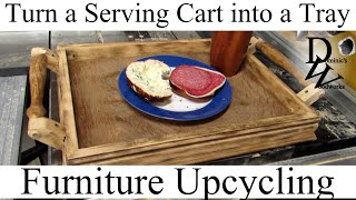 Turn A Serving Cart Into A Tray (upcycling Project)