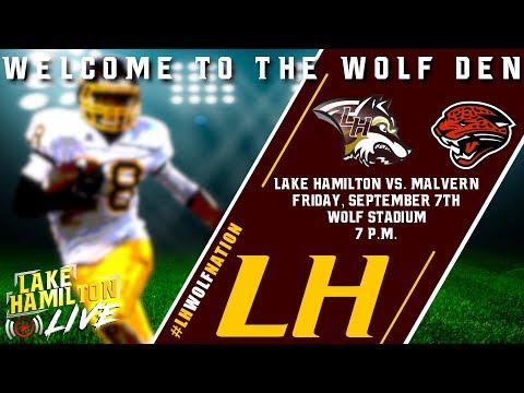 Lake Hamilton Wolves Varsity Football Vs. Malvern Leopards | September 7, 2018