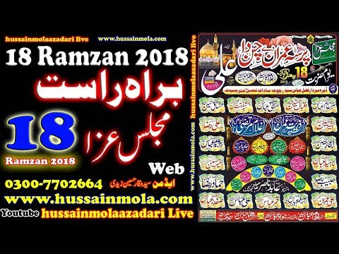 Live Majlis Aza | 18 Ramzan 2018 | Dara Sardar Fazal Abbas Syed Rajoa Sadat Chiniot-1
