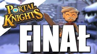 WIELKI ROBAL - Portal Knights #FINAŁ 【Gnomek】