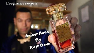 Amber Aoud - Roja Dove - Fragrance review.
