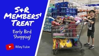 #RLcollabs 006 | S&R MEMBERS' TREAT EARLY BIRD SHOPPING!