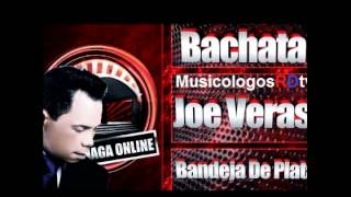 Joe Veras - Bandeja De Plata (Audio Original) 2012