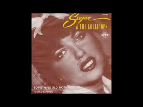 Sugar & The Lollipops  1981  Something Old, Nothing New