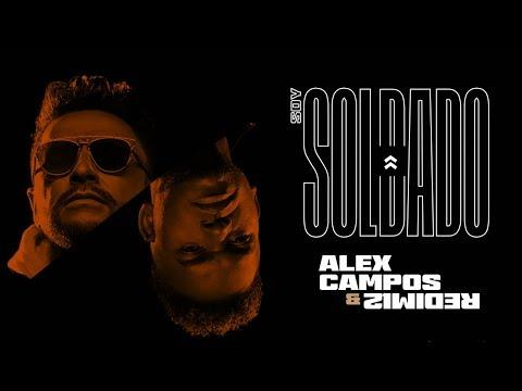 Alex Campos & Redimi2 - Soy Soldado