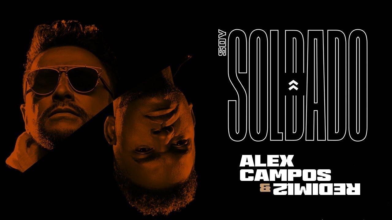 Download Alex Campos & Redimi2 - Soy Soldado
