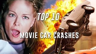 Top 10 Best Movie Car Crashes!