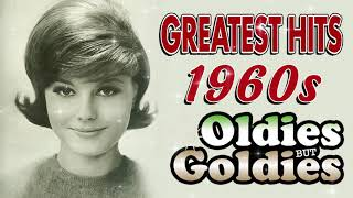 Greatest Hits 60s Oldies Songs Of All Time - The Best Music Hits Of 1960s Playlist - best music of all time albums