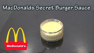 McDonalds Secret Burger Sauce Recipe - The BBQ Chef