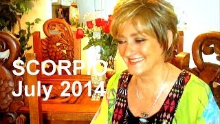 SCORPIO - JULY 2014 Astrology Forecast - Karen Lustrup