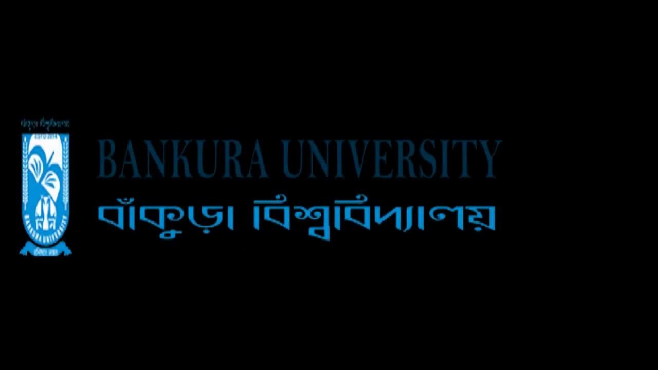 Welcome to Bankura University,Bankura University In MSC, MA