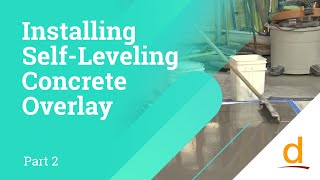 How to install self leveling concrete overlay - Part 2