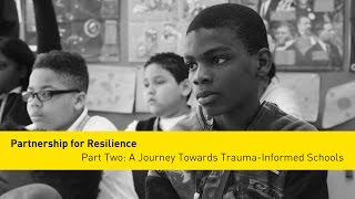 Part Two: A Journey Towards Trauma-Informed Schools