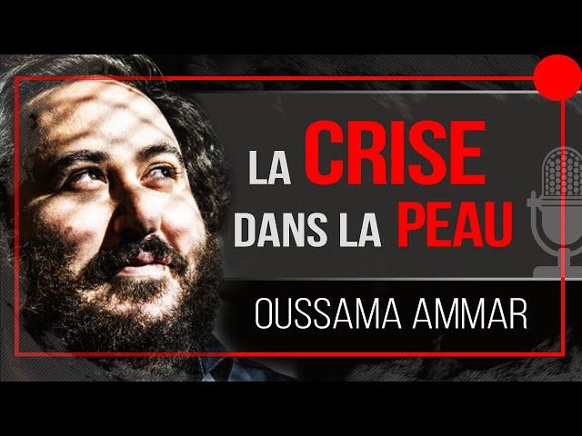 Oussama Ammar x David Laroche - Tout déchirer en période de crise