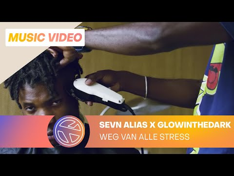 Sevn Alias & GLOWINTHEDARK - Weg Van Alle Stress [Official video]