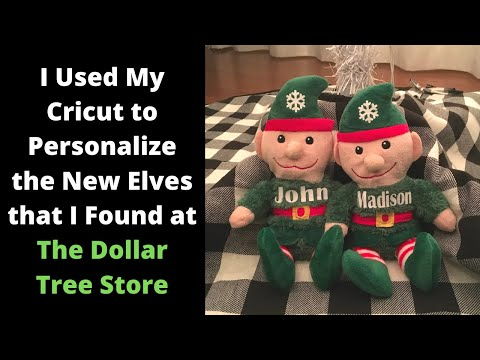 Use Your Cricut To Personalize The New Elves At The Dollar Tree Store