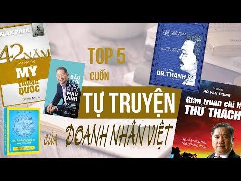 Top 5 tự truyện hiếm hoi của doanh nhân Việt