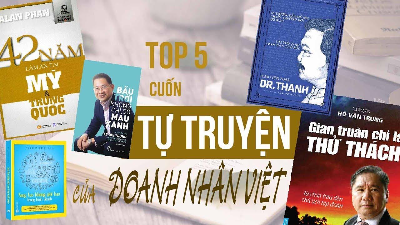 Top 5 cuốn tự truyện của doanh nhân Việt