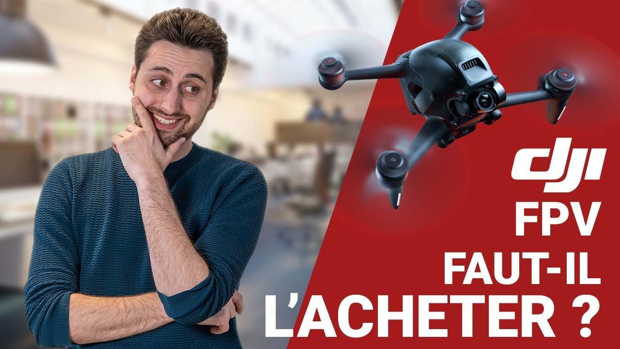 Download Faut-il ACHETER le DJI FPV ? Tour d'horizon du nouveau drone