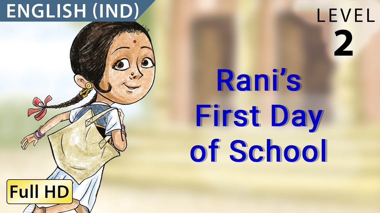 Rani's First Day of School: Learn English (IND) - Story for Children and  Adults
