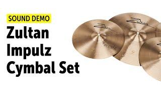 Zultan | Impulz | Cymbal Set | Sound Demo