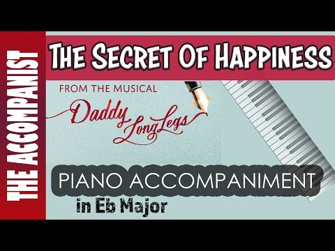 The Secret of Happiness - from the musical 'Daddy Long Legs' - Piano Accompaniment - Karaoke