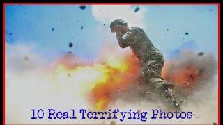 10 Real Terrifying Photos