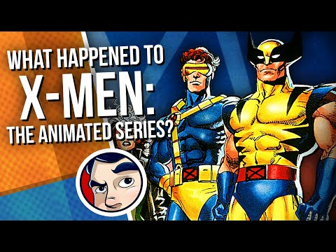 What Happened To X-Men The Animated Series? | Comicstorian